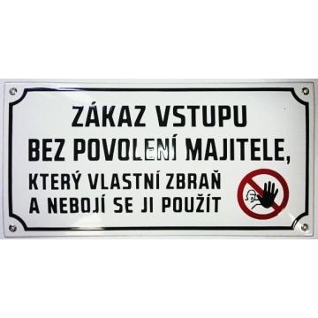 Smaltovaná cedule 400 x 200 ZÁKAZ VSTUPU BEZ POVOLENÍ MAJITELE......