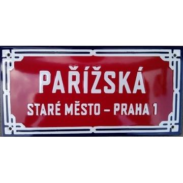 Smaltovaná cedule 200 x 100 PAŘÍŽSKÁ, STARÉ MĚSTO - PRAHA 1
