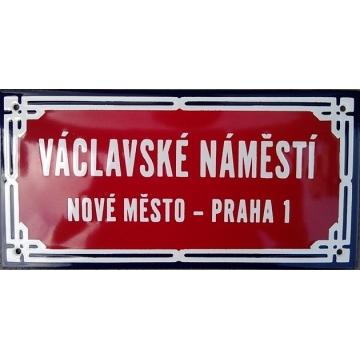 Smaltovaná cedule 200 x 100 VÁCLAVSKÉ NÁM., NOVÉ MĚSTO - PRAHA 1
