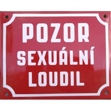 Smaltovaná cedule 200 x 160 POZOR SEXUÁLNÍ LOUDIL